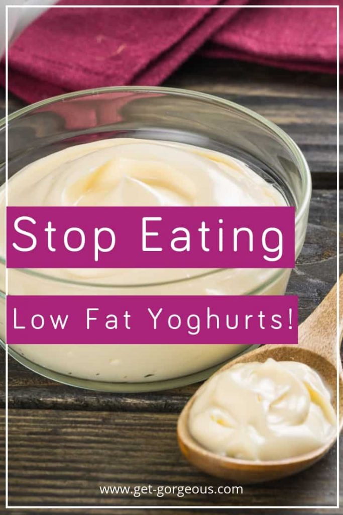stop eathing low fat yoghurts (1)