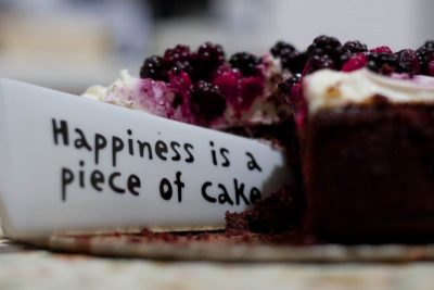 happiness is a piece of cake - eat cake