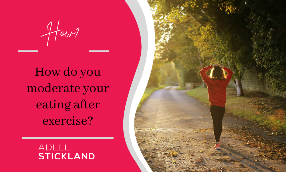How do you stop eating after exercise?
