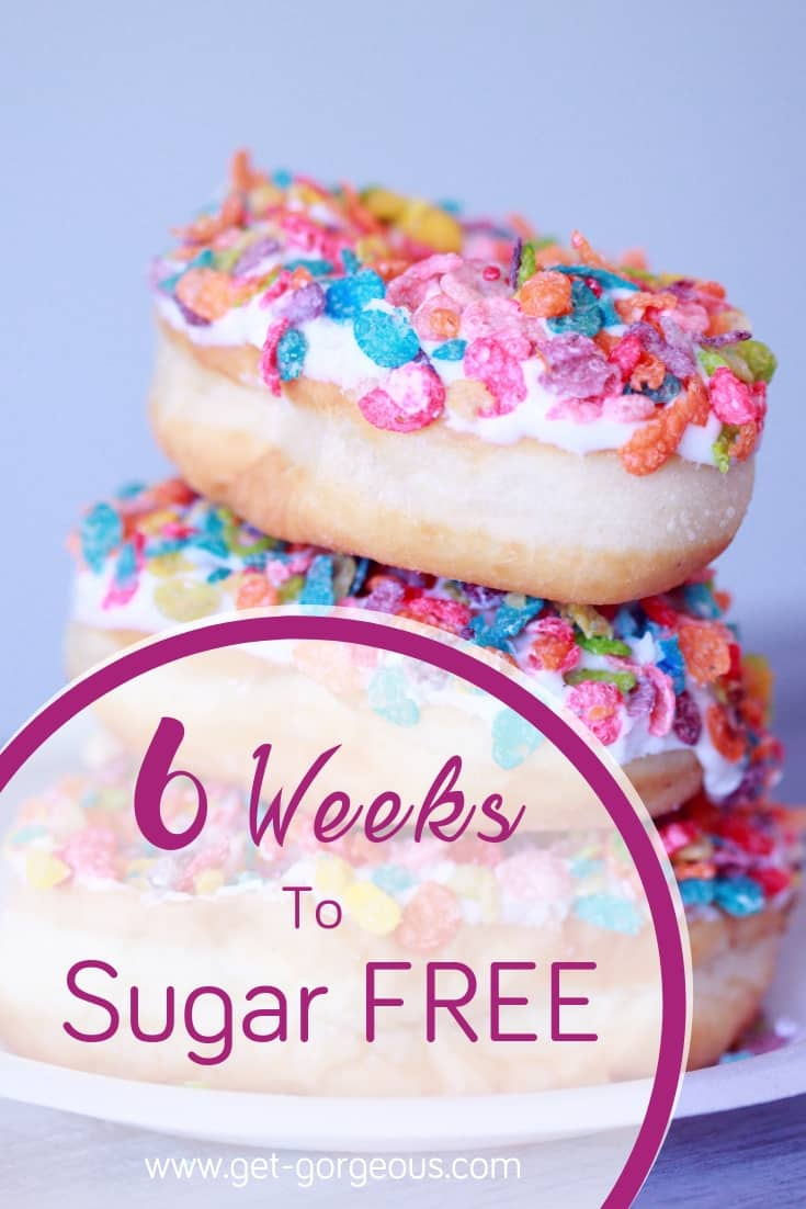 Are you considering a sugar detox for a healthier lifestyle? Join me on my 6 Weeks To Sugar Free program to kickstart healthier and clean eating at https://get-gorgeous.com/6-weeks-to-sugar-free/ #sugardetox #sugarfreelifestyle #cleaneating